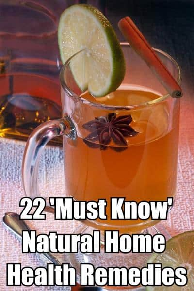 22 must know natural home health remedies