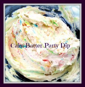 Cake batter party dip