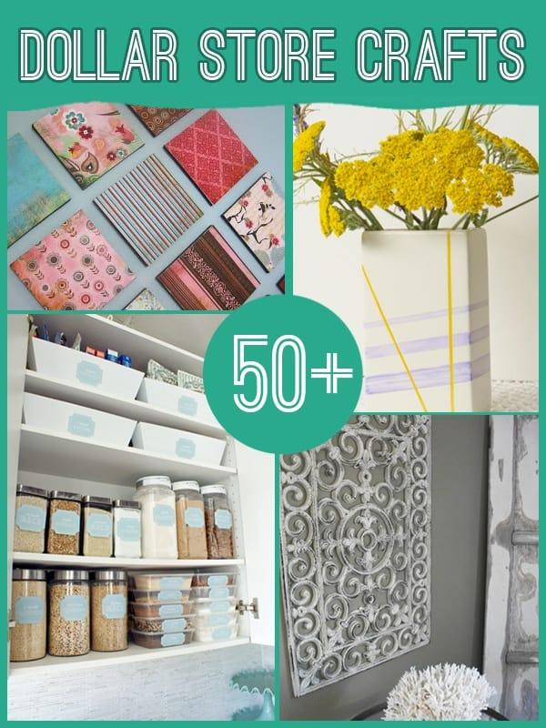 50+ Dollar Store Craft Ideas | DIY Cozy Home