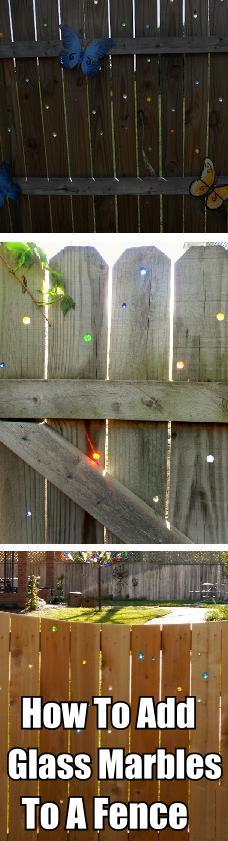 how to add glass marbles to a fence