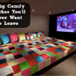 Big Comfy Couches You'll Never Want To Leave