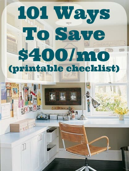 101 ways to save 400 a month checklist printable diy for Ways to save for a house