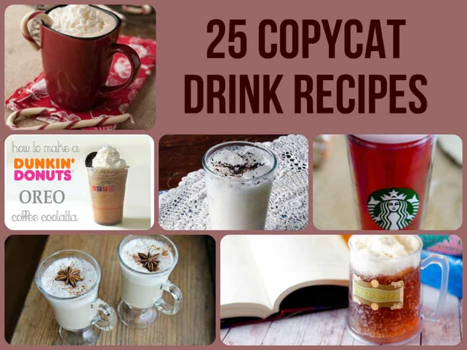 25 Copycat Drink Recipes