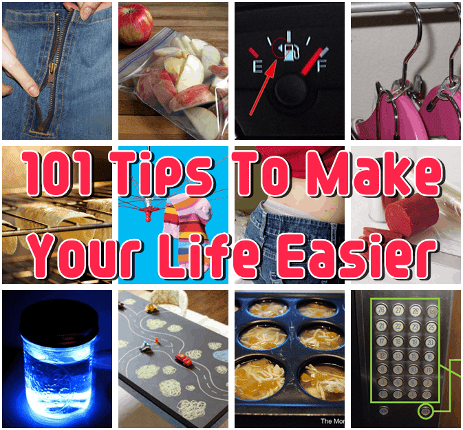 Insanely Clever Tips To Make Your Life So Much Easier