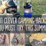 41 Game Changing Camping Hacks