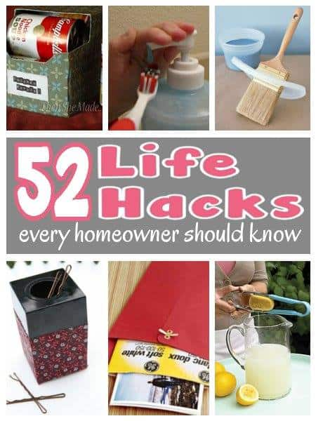 52 Life Hacks For The Homeowner