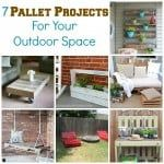 7 Outdoor Pallet Projects