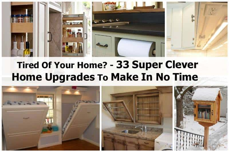 33 Creative Home Upgrades