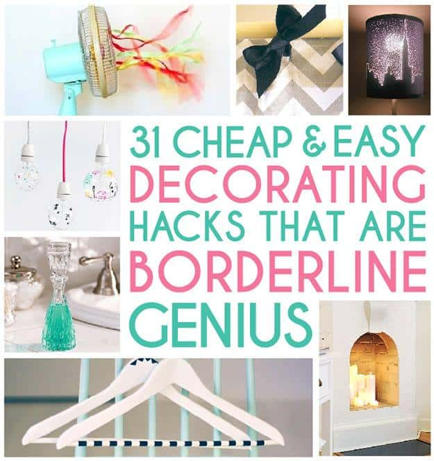 31 Borderline Genius Decorating Hacks ...