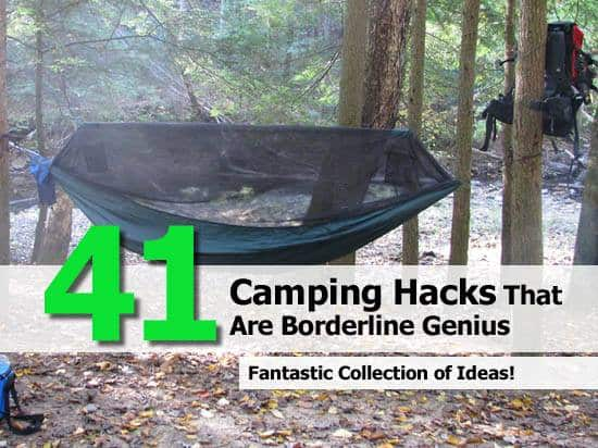 41 Life-Saving Camping Hacks