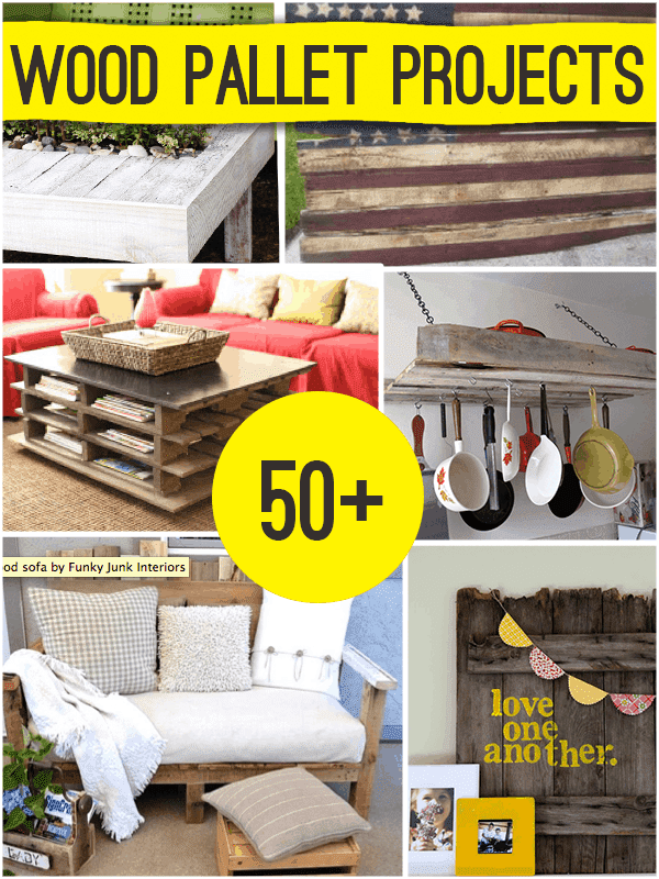50+ Pallet Project Roundup