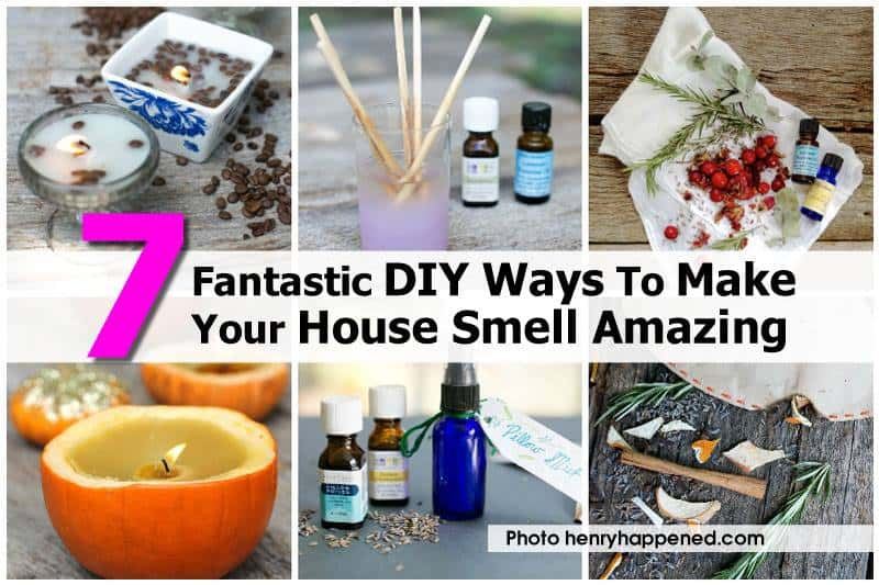7 DIYs To Make Your House Smell Terrific