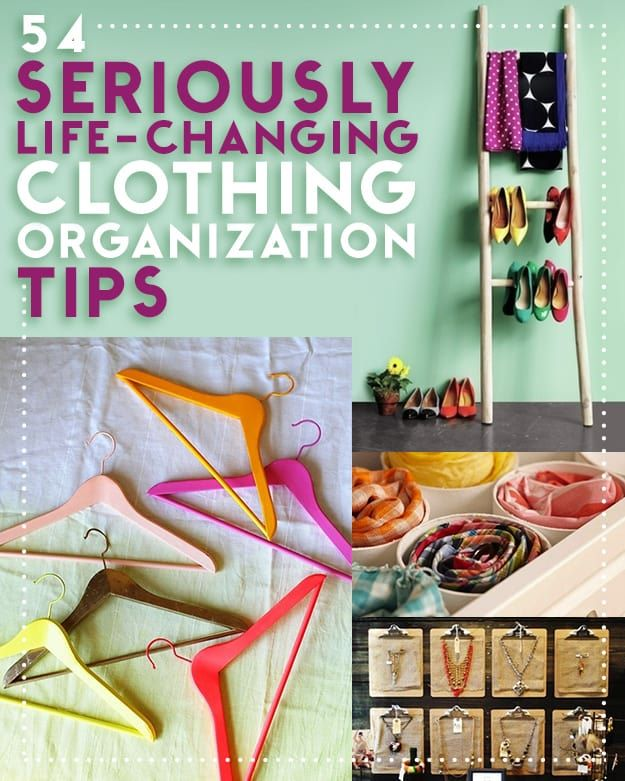 54 Life Changing Clothing Organization Tips