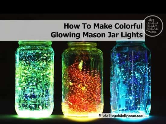 How To Make Glow In The Dark Mason Jars