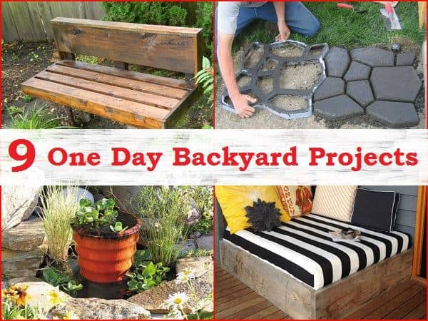 Simple backyard projects you can complete in one day diy for Simple home improvement ideas