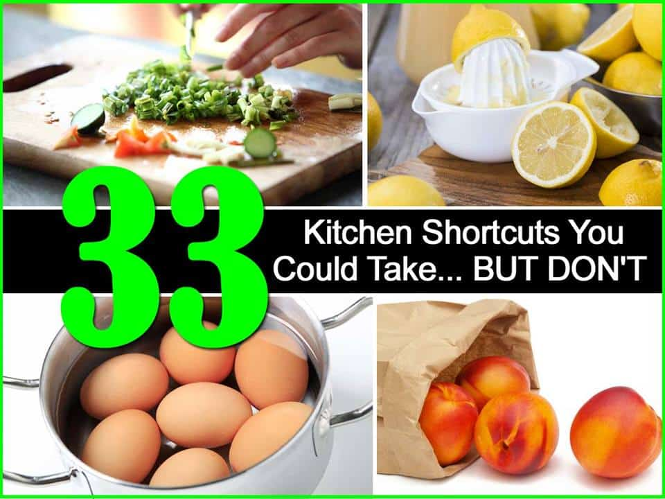 33 Kitchen Shortcuts You Should Be Taking