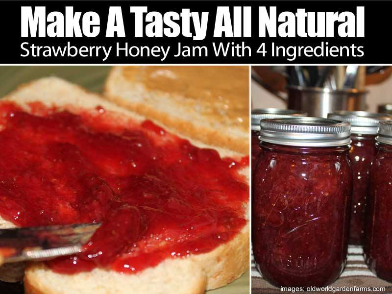 DIY Strawberry Honey Jam (4 Ingredients And No Sugar Or Pectin Added)