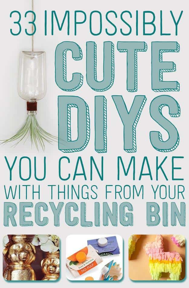 33 Adorable DIYs Hiding In Your Recycling Bin