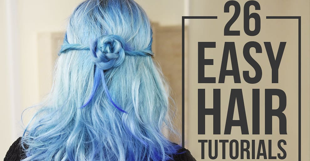 Amazing Hairstyles You Can Learn In Just 10 Steps