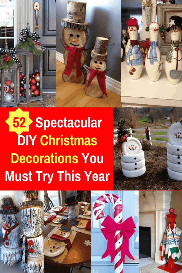 52 Spectacular DIY Christmas Decorations You Must Try This Year #christmasdecor #diy