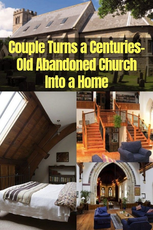 Couple Turns A Centuries-Old Abandoned Church Into A Home