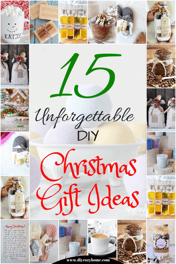 15 Unforgettable DIY Christmas Gift Ideas #diy #christmasgifts