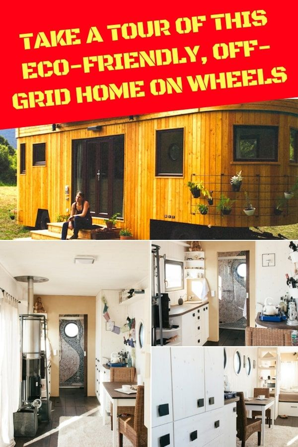 Take A Tour Of This Eco-Friendly, Off-Grid Home On Wheels #offgrid #tinyhomeonwheels