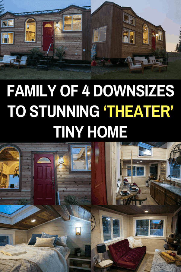 Family of 4 Downsizes to Stunning 'Theater' Tiny Home #tinyhome #diy #theatertinyhome #smallliving
