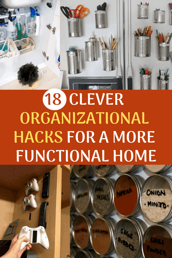 18 Clever Organizational Hacks for A More Functional Home